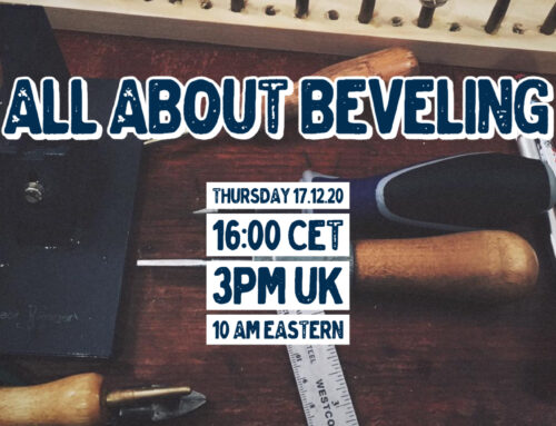 Livestream 17.12.20: All About Beveling