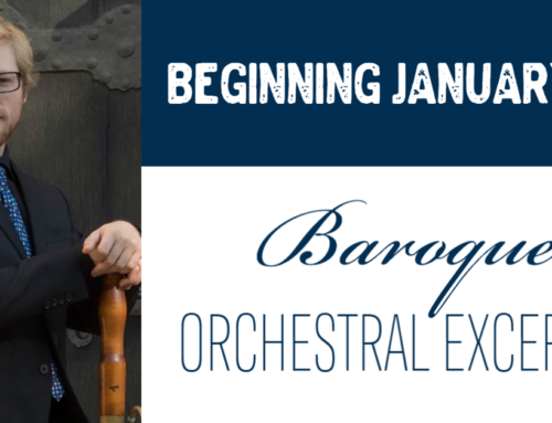 Baroque Orchestral Excerpts begins January 1st