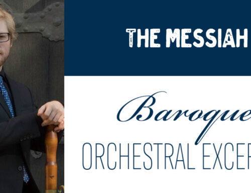 The Baroque Orchestral Excerpt Project Begins with Handel's Messiah